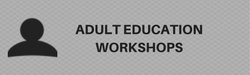 Adult Education Workshops